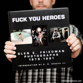 I like: Fuck You Heroes